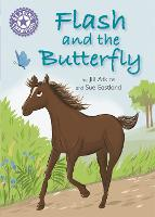 Reading Champion: Flash and the Butterfly: Independent Reading Purple 8 - Reading Champion (Paperback)