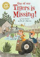 Reading Champion: One of Our Tigers is Missing!: Independent Reading Gold 9 - Reading Champion (Hardback)