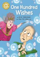 Reading Champion: One Hundred Wishes: Independent Reading Gold 9 - Reading Champion (Paperback)