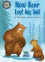 Reading Champion: How Bear Lost His Tail: Independent Reading 11 - Reading Champion (Hardback)