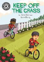 Reading Champion: Keep Off the Grass: Independent Reading 13 - Reading Champion (Paperback)
