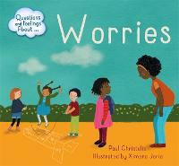 Questions and Feelings About: Worries - Questions and Feelings About (Hardback)