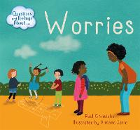 Questions and Feelings About: Worries - Questions and Feelings About (Paperback)