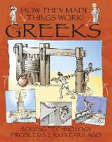 How They Made Things Work: Greeks - How They Made Things Work (Paperback)