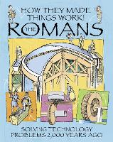 How They Made Things Work: Romans - How They Made Things Work (Paperback)