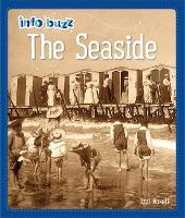 Info Buzz: History: The Seaside - Info Buzz: History (Hardback)