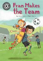 Fran Makes the Team: Independent Reading 16 - Reading Champion (Hardback)