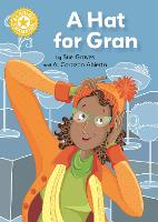 Reading Champion: A Hat for Gran: Independent Reading Yellow 3 - Reading Champion (Hardback)
