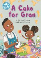 Reading Champion: A Cake for Gran: Independent Reading Blue 4 - Reading Champion (Paperback)