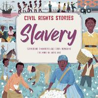 Civil Rights Stories: Slavery - Civil Rights Stories (Paperback)