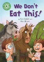 Reading Champion: We Don't Eat This!: Independent Reading Green 5 - Reading Champion (Hardback)