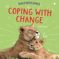 Build Resilience: Coping with Change