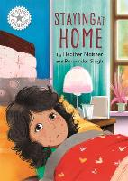 Reading Champion: Staying at Home: Independent Reading White 10 - Reading Champion (Paperback)