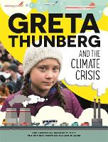 Greta Thunberg and the Climate Crisis (Hardback)
