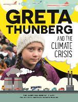 Greta Thunberg and the Climate Crisis (Paperback)