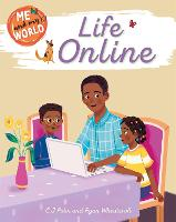 Me and My World: Life Online - Me and My World (Hardback)