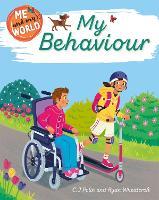Me and My World: My Behaviour - Me and My World (Hardback)