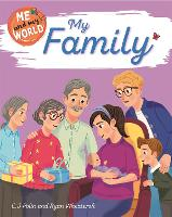 Me and My World: My Family - Me and My World (Hardback)