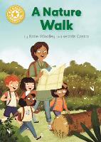 Reading Champion: A Nature Walk: Independent Reading Yellow 3 Non-fiction - Reading Champion (Hardback)