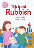Reading Champion: This is not Rubbish: Independent Reading Non-Fiction Pink 1a - Reading Champion (Paperback)