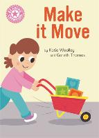 Reading Champion: Make it Move: Independent Reading Pink 1B Non-fiction - Reading Champion (Paperback)