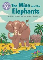 Reading Champion: The Mice and the Elephants: Independent Reading Purple 8 - Reading Champion (Hardback)