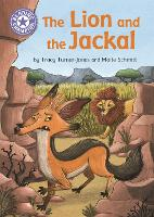 Reading Champion: The Lion and the Jackal: Independent Reading Purple 8 - Reading Champion (Hardback)
