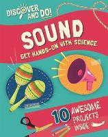 Discover and Do: Sound - Discover and Do (Hardback)