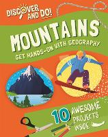 Discover and Do: Mountains - Discover and Do (Paperback)