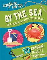Discover and Do: By the Sea - Discover and Do (Paperback)