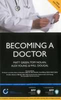 Becoming a Doctor: Is Medicine Really the Career for You? (2nd Edition): Study Text (Paperback)