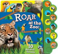Roar at the Zoo!: 10 Animal Sounds (Board book)