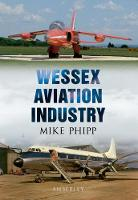 Wessex Aviation Industry (Paperback)