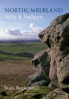 Northumberland Hills & Valleys (Paperback)