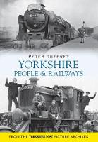 Yorkshire People and Railways (Paperback)