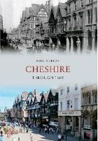 Cheshire Through Time - Through Time (Paperback)