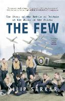 The Few: The Story of the Battle of Britain in the Words of the Pilots (Paperback)