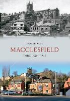 Macclesfield Through Time - Through Time (Paperback)