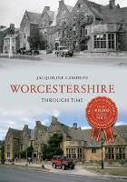 Worcestershire Through Time - Through Time (Paperback)