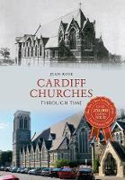 Cardiff Churches Through Time - Through Time (Paperback)