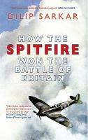 How the Spitfire Won the Battle of Britain (Paperback)