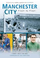 Manchester City Player by Player (Paperback)
