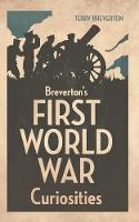 Breverton's First World War Curiosities