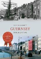 Guernsey Through Time - Through Time (Paperback)