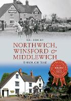 Northwich, Winsford & Middlewich Through Time - Through Time (Paperback)