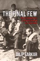 The Final Few: The Last Surviving Pilots of the Battle of Britain Tell Their Stories (Hardback)