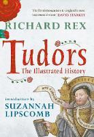Tudors: The Illustrated History (Hardback)