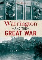 Warrington and the Great War (Paperback)