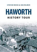Haworth History Tour - History Tour (Paperback)