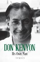 Don Kenyon: His Own Man (Paperback)